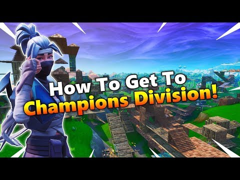 how to get to champions league fortnite tips and tricks - fortnite champions league