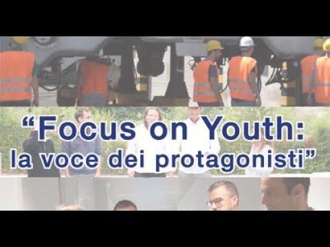 """Focus on Youth"" – La voce dei protagonisti"