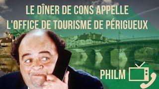 Le d ner de cons vs l 39 office de tourisme de p rigueux philm 2 fran ois pignon vidinfo - Office de tourisme de perigueux ...