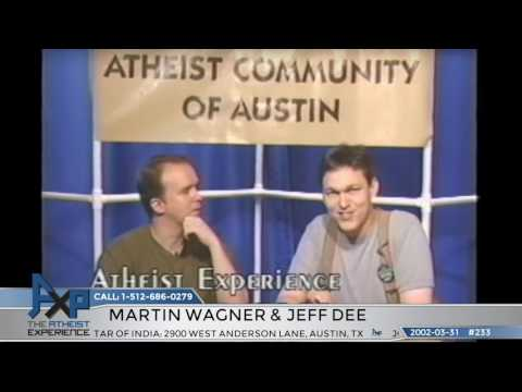 """Lost"" Atheist Experience #233 with Martin Wagner and Jeff Dee"