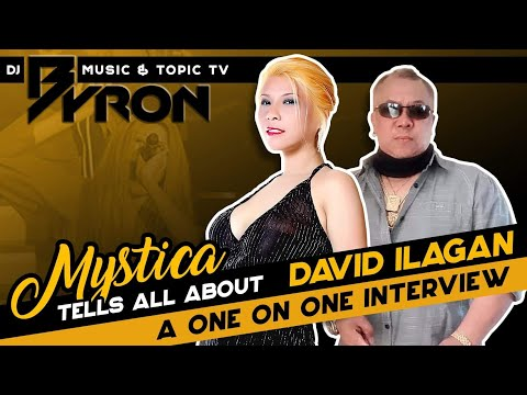 Mystica tells all about David ILagan. A one on one Interview.