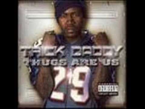 Trick Daddy - Can't Fuck with the South - Explicit Version (видео)