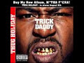 Trick Daddy - Can