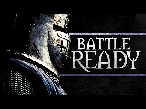 Get Ready for Battle. Christian Inspirational and Motivational for Effective Faith