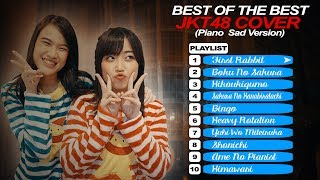 Video Best Of The Best JKT48/AKB48 Song Cover (Piano Sad Version) 2017 MP3, 3GP, MP4, WEBM, AVI, FLV Januari 2019