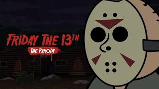 Friday the 13th: The Game PARODY