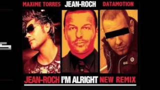 "JEAN-ROCH FEAT KAT DELUNA & FLO RIDA ""I'M ALRIGHT"" (MAXIME TORRES & DATAMOTION REMIX)"