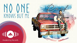 """Video Raef - No One Knows But Me 