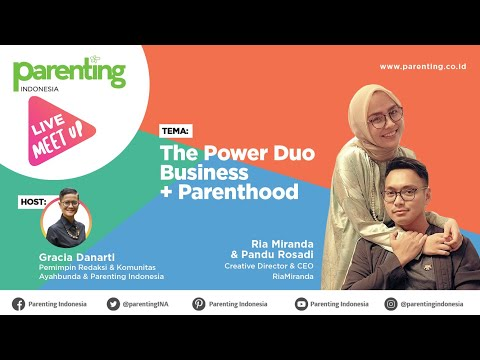The Power Duo Business + Parenthood