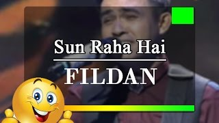 Download Video WOW!!! FILDAN nyanyikan lagu india SUN RAHA HAI merdu banget MP3 3GP MP4