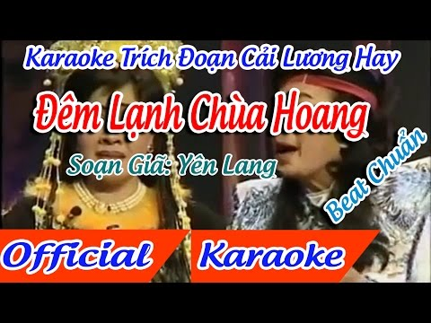 Trích Đoạn Đêm lạnh chùa hoang karaoke - Linh Trúc  |  tân cổ trích đoạn Karaoke Beat
