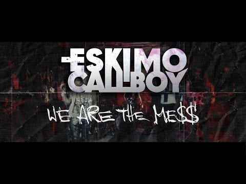 Eskimo Callboy - We Are The Mess (OFFICIAL VIDEO)