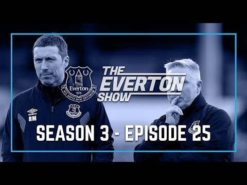 Video: THE EVERTON SHOW: SERIES 3, EPISODE 25 - RYLAND MORGANS