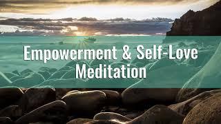8 Minute Daily Empowerment & Self Love Meditation