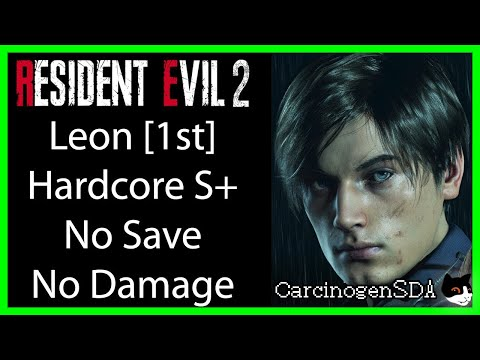 Resident Evil 2 REmake (PC) No Damage No Save - Leon 1st (Leon A) Hardcore Mode S+ Rank