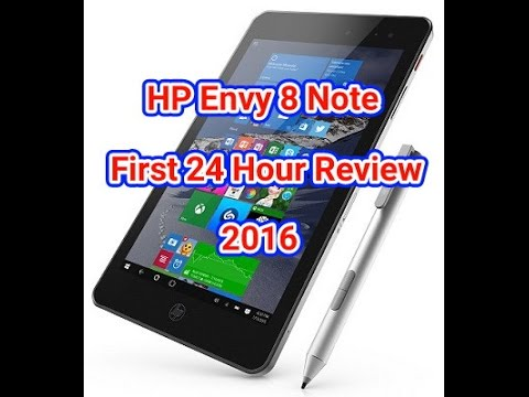 HP Envy 8 Note First 24 Hour Review: Detailed Review 2016