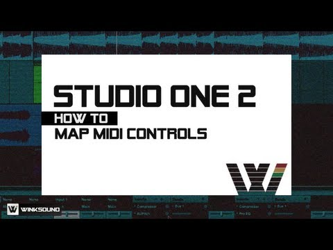 PreSonus Studio One 2: How To Map MIDI Controls | WinkSound