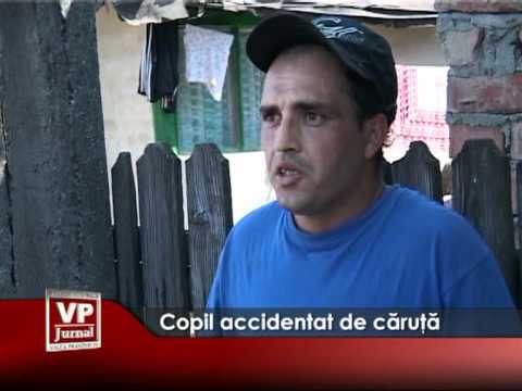 Copil accidentat de căruţă