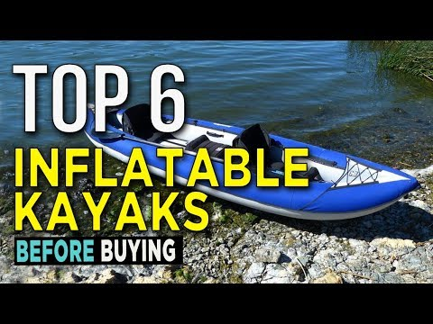 Top 6: Best Inflatable Kayaks 2018 - Daily Burn