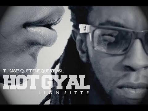 Lion Sitté – ''Hot Gyal'' [Single]