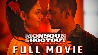 Video MONSOON SHOOTOUT Full Movie | Nawazuddin Siddiqui | New Bollywood Movies 2018 download in MP3, 3GP, MP4, WEBM, AVI, FLV January 2017