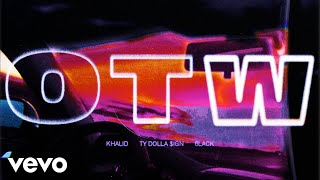 Video Khalid - OTW ft. 6LACK, Ty Dolla $ign (Official Audio) MP3, 3GP, MP4, WEBM, AVI, FLV November 2018