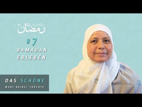 #7 Ramadan Erleben:  Das schöne Wort bringt Früchte