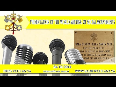 popular - Starts at 11:30 AM - Press conference on the World Meeting of Popular Movements, organized by the Pontifical Council for Justice and Peace, the Pontifical Academy of Social Sciences and the...