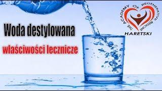 Woda Destylowana. Właściwości Lecznicze. Aliaksandr Haretski.