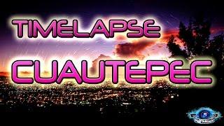 Cuautepec Timelapse: Anochecer