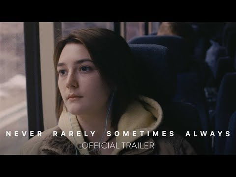 NEVER RARELY SOMETIMES ALWAYS - Official Trailer [HD] - At Home On Demand April 3
