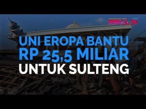 Uni Eropa Bantu Rp 25,5 Miliar Untuk Sulteng