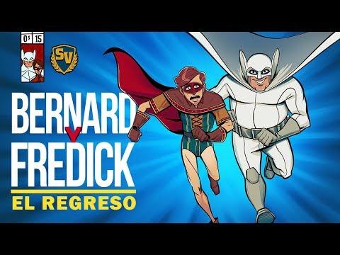 BERNARD Y FREDICK EL REGRESO - SOCIEDAD DE LA VIRTUD