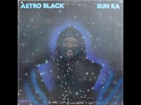 Sun Ra -  Astro Black online metal music video by SUN RA