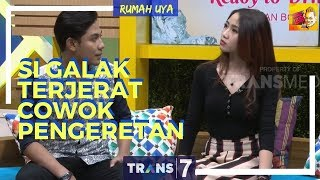 Video [FULL] SI GALAK TERJERAT COWOK PENGERETAN | RUMAH UYA (07/03/18) MP3, 3GP, MP4, WEBM, AVI, FLV Mei 2018