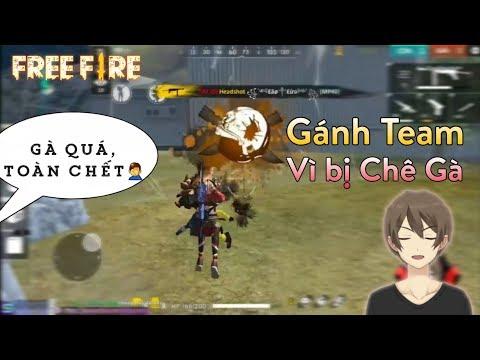 """[Garena Free Fire] Bị Đồng Đội Chê """"Gà"""" Và Cái Kết - Không Được Chê Người Khác """"GÀ"""""""