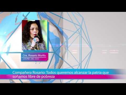 Compañera Rosario: Todos queremos alcanzar la patria que soñamos libre de pobreza