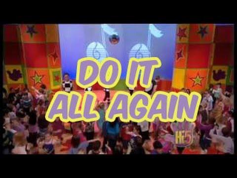 Do It All Again - Hi-5 - Season 6 Song of the Week