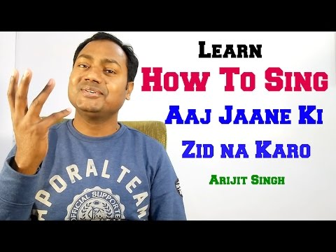 "Aaj Jaane Ki Zid Na Karo ""Singing Lesson"" Bollywood Singing Lessons/Tutorials By Mayoor"