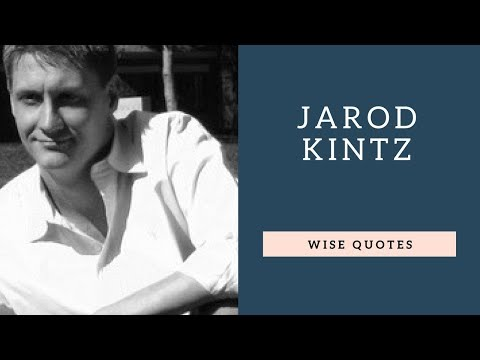 Quotes on life - Jarod Kintz Sayings and Quotes  Positive Thinking and Wise Quotes Platter Motivation  Inspiration