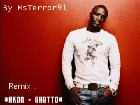Akon - Ghetto Remix