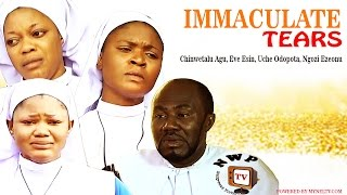 Immaculate Tears Nigerian Movie (Part 1) - Free Nollywood Film