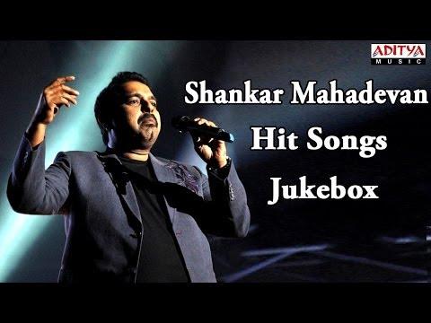 Shankar Mahadevan(Singer) Tolly Hit Songs    Jukebox
