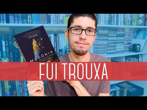 Magônia, o livro que me fez de trouxa | 3dudes