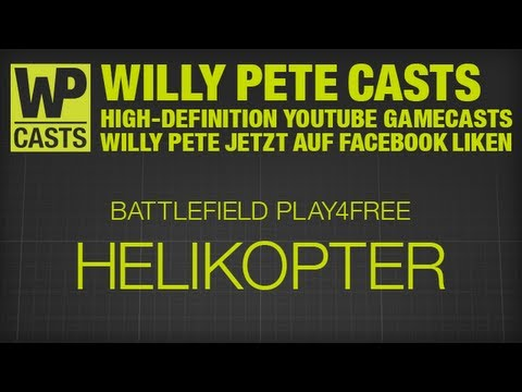 Battlefield Play4Free / Helikopter Tricks / Oman / Gamecast