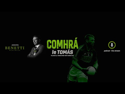 S1 EP7 James McCartan Speaks With Tomás Ó'Sé | Comhrá Le Tomás