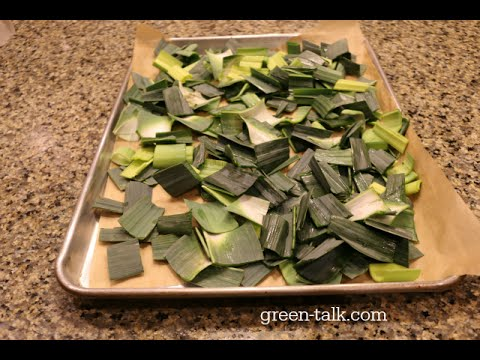 Leek Greens:  Don't Toss 'Em.  Dehydrate Them & Use!