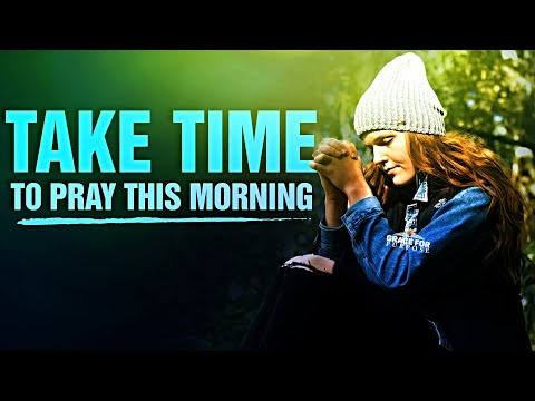 A HEART OF PRAYER | Morning Inspiration - Begin Your Day With This Prayer