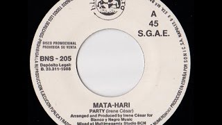 "Mata-Hari - Party = Italo Disco on 7"" ="