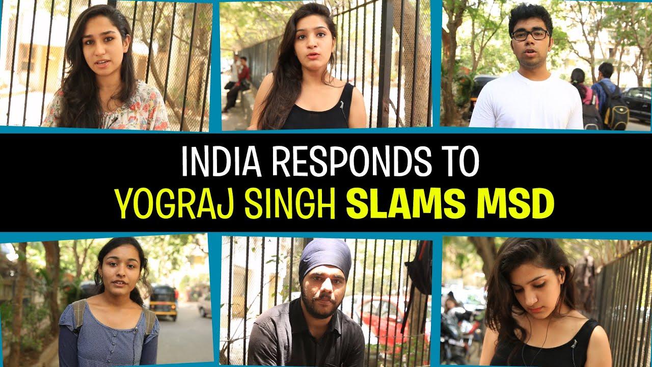 India Responds to Yograj Sing Slams Dhoni